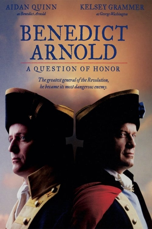 Benedict Arnold: A Question of Honor - Movie Poster