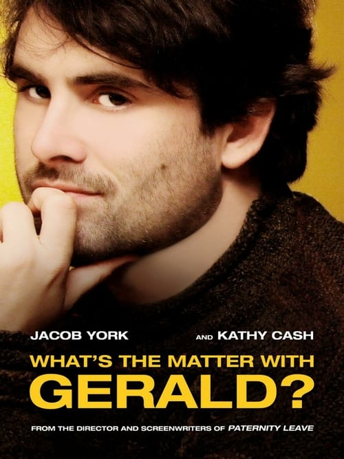 What's the Matter with Gerald? - Movie Poster