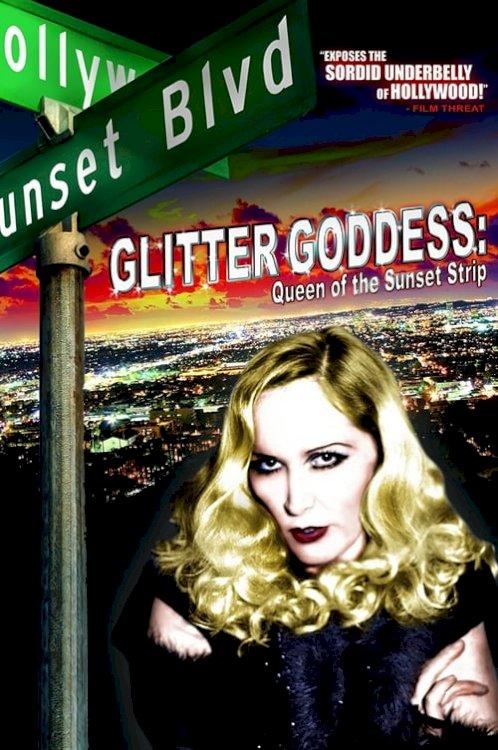 Glitter Goddess of Sunset Strip - Movie Poster