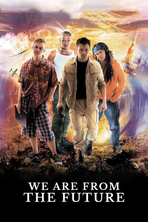 We Are from the Future - Movie Poster