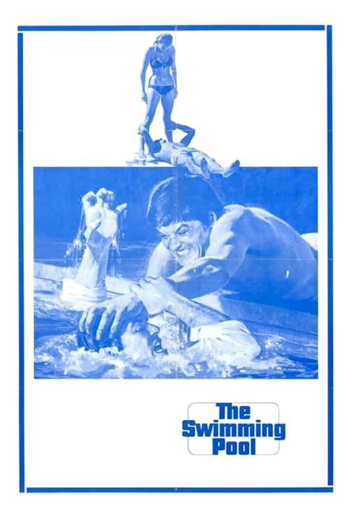 The Swimming Pool - Movie Poster