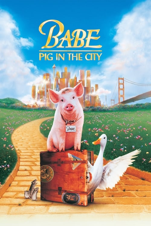 Babe: Pig in the City - Movie Poster