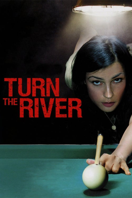 Turn the River - Movie Poster