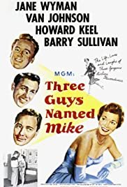 Three Guys Named Mike - Movie Poster