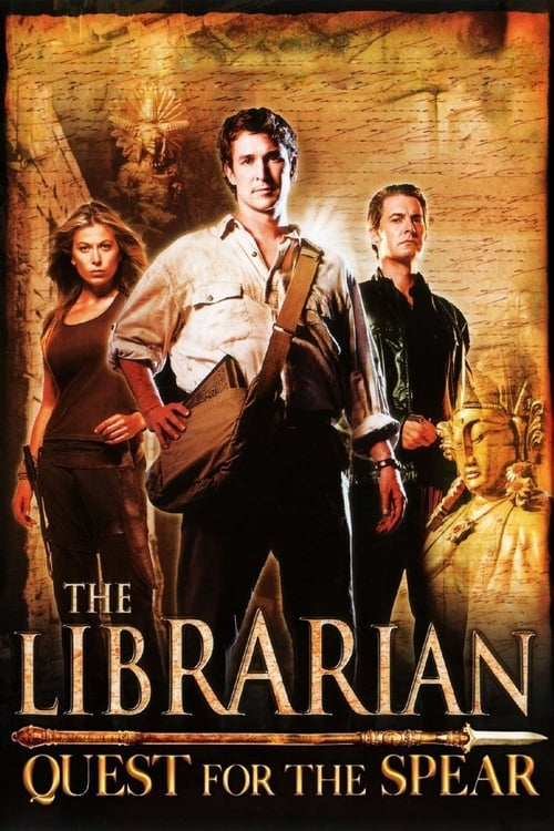 The Librarian: Quest for the Spear - Movie Poster