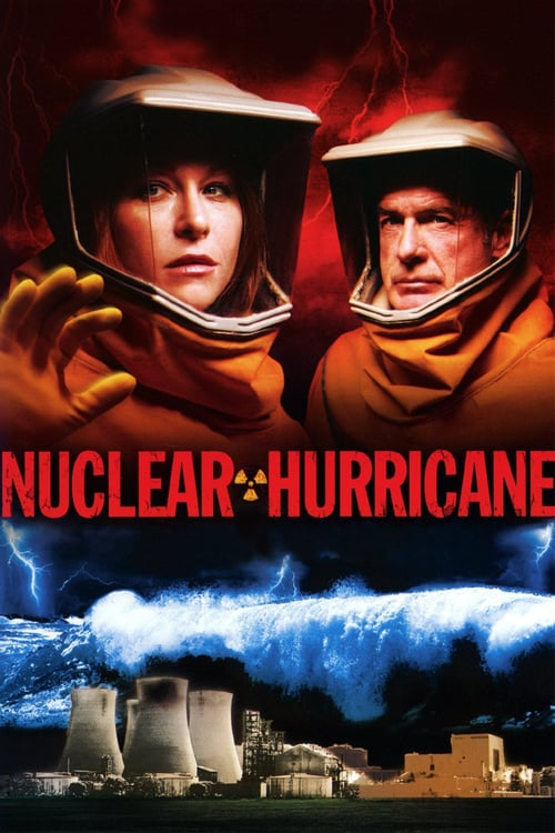 Nuclear Hurricane - Movie Poster