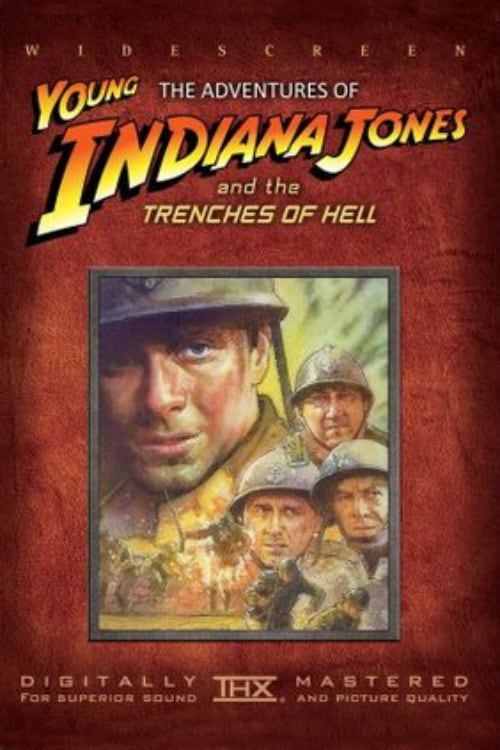 The Adventures of Young Indiana Jones: Trenches of Hell - Movie Poster