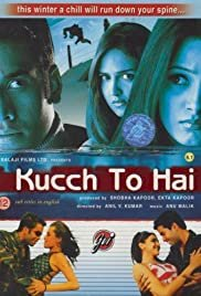 Kucch To Hai - Movie Poster