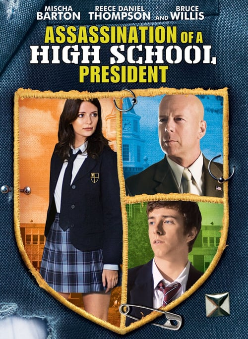 Assassination of a High School President - Movie Poster