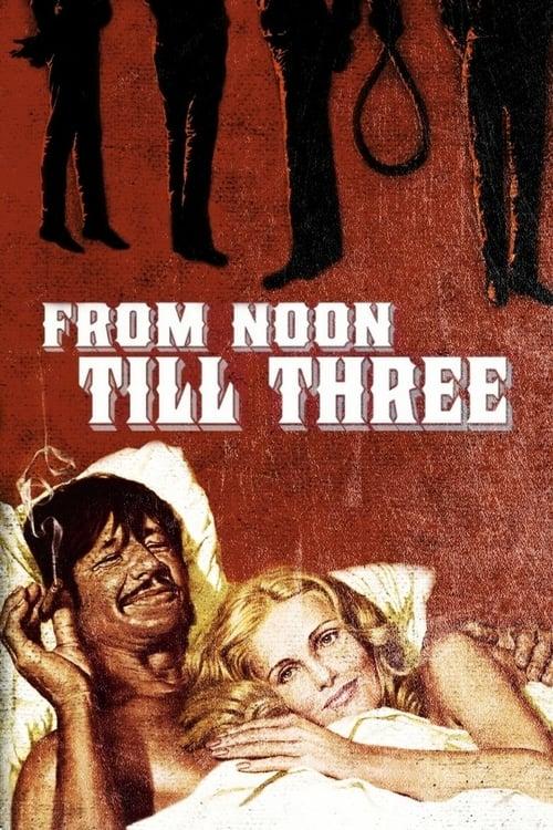 From Noon Till Three - Movie Poster
