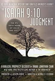 The Isaiah 9:10 Judgment: Is There an Ancient Mystery that Foretells America's Future? - Movie Poster