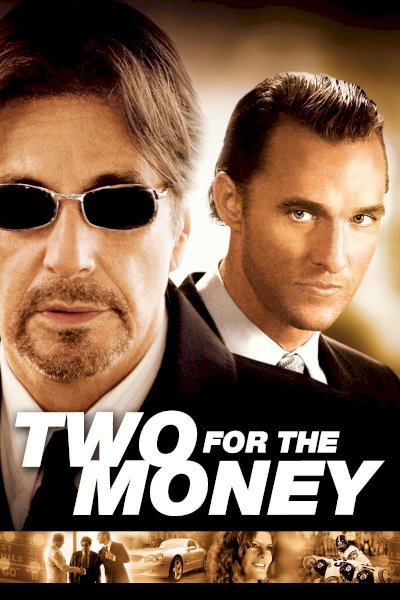 Two for the Money - Movie Poster