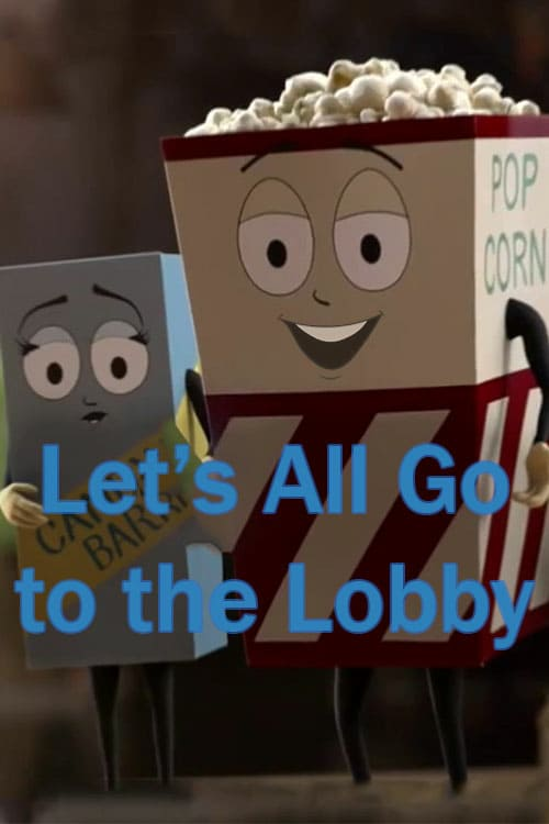 Let's All Go to the Lobby - Movie Poster