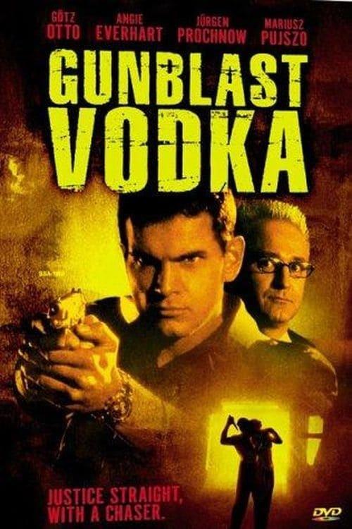 Gunblast Vodka - Movie Poster