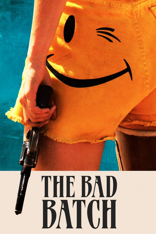 The Bad Batch - Movie Poster