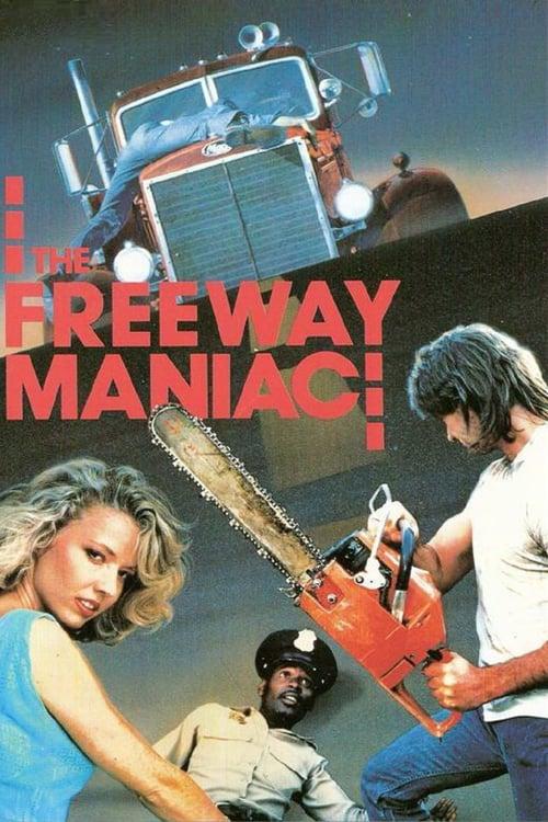 Freeway Maniac - Movie Poster