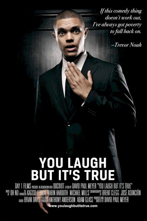 Trevor Noah: You Laugh But It's True - Movie Poster