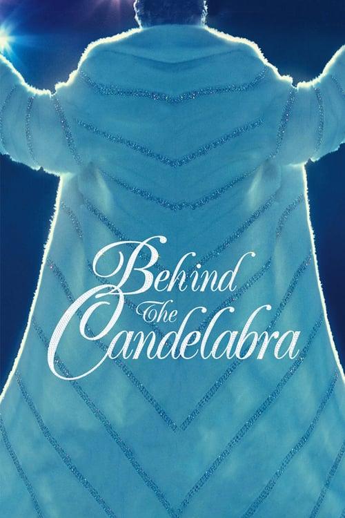 Behind the Candelabra - Movie Poster