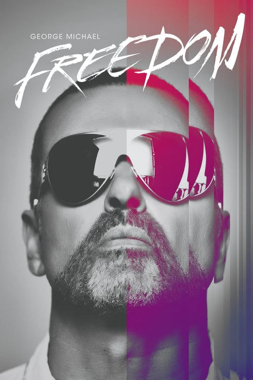 George Michael: Freedom - Movie Poster