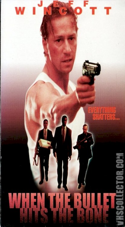 When the Bullet Hits the Bone - Movie Poster