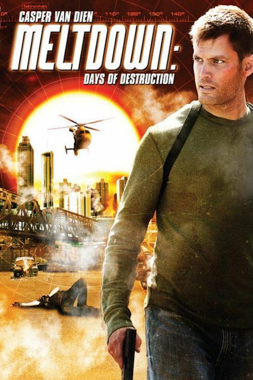 Meltdown: Days of Destruction - Movie Poster
