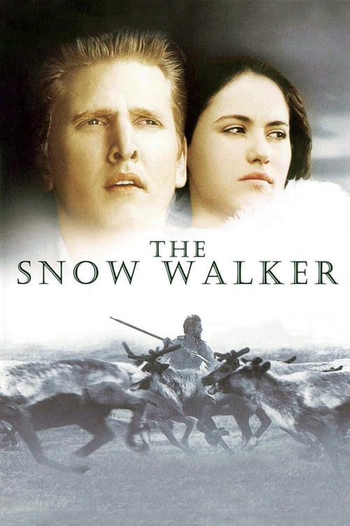 The Snow Walker - Movie Poster