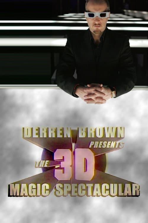 Derren Brown Presents the 3D Magic Spectacular - Movie Poster
