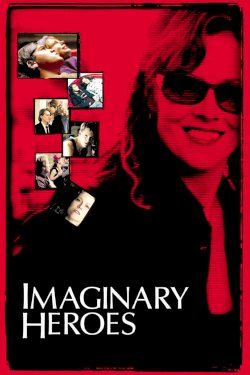 Imaginary Heroes - Movie Poster