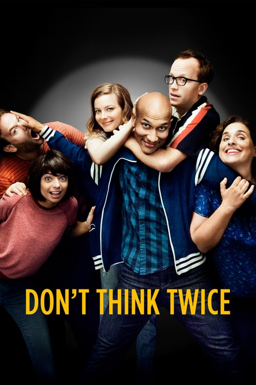 Don't Think Twice - Movie Poster