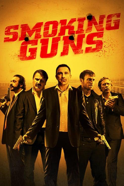 Smoking Guns - Movie Poster