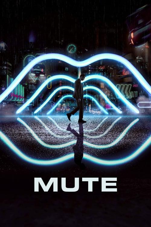 Mute - Movie Poster
