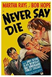 Never Say Die - Movie Poster