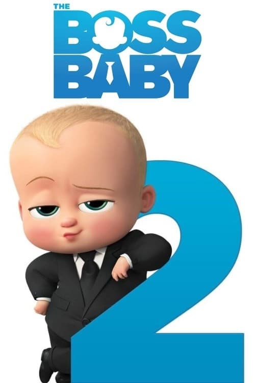 The Boss Baby: Family Business - Movie Poster