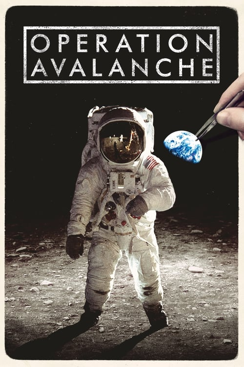 Operation Avalanche - Movie Poster