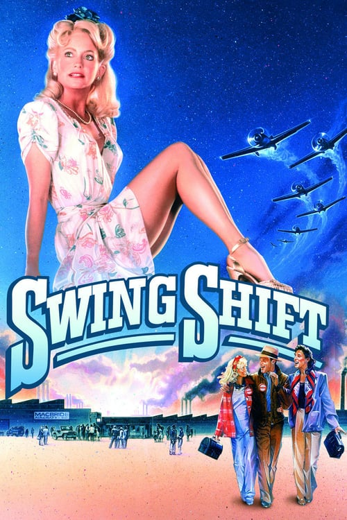 Swing Shift - Movie Poster