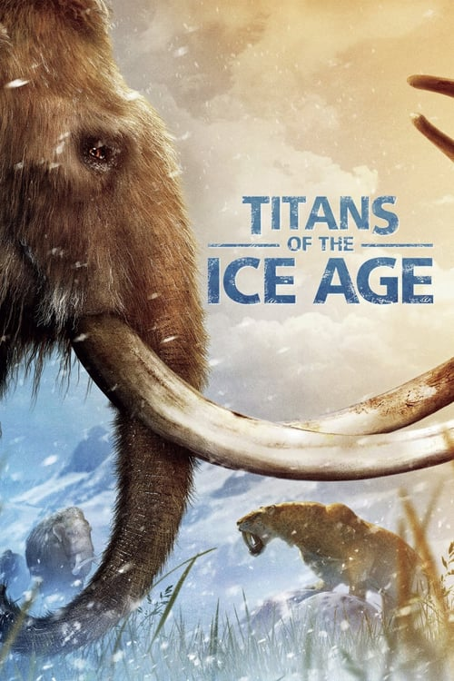 Titans of the Ice Age - Movie Poster