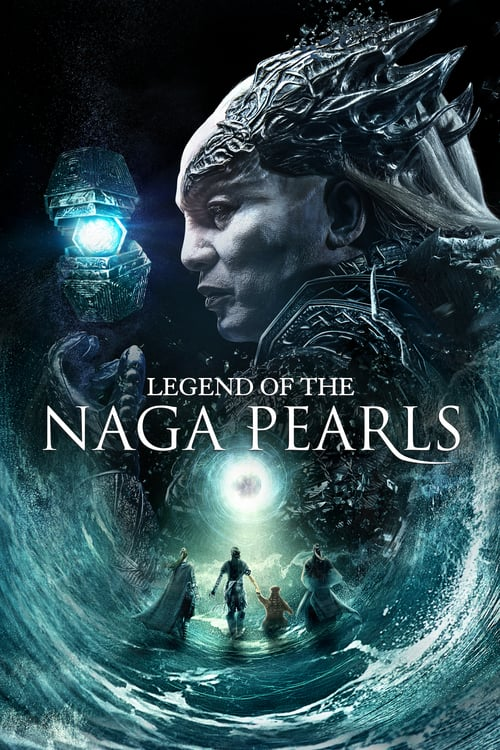 Legend of the Naga Pearls - Movie Poster