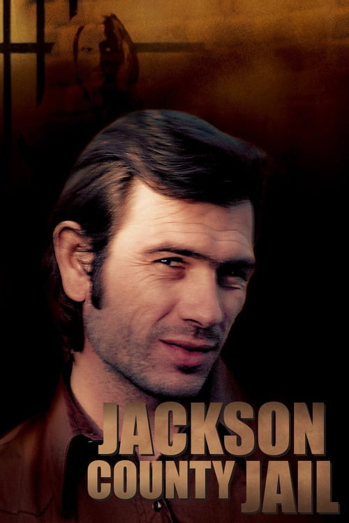 Jackson County Jail - Movie Poster