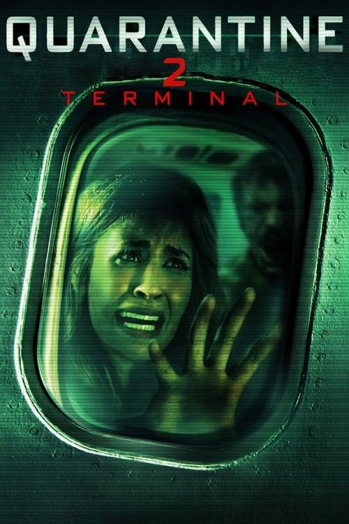 Quarantine 2: Terminal - Movie Poster