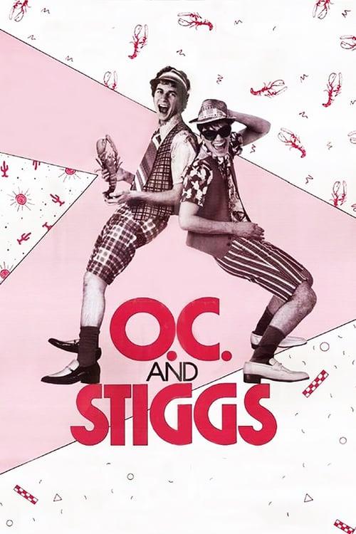 O.C. and Stiggs - Movie Poster