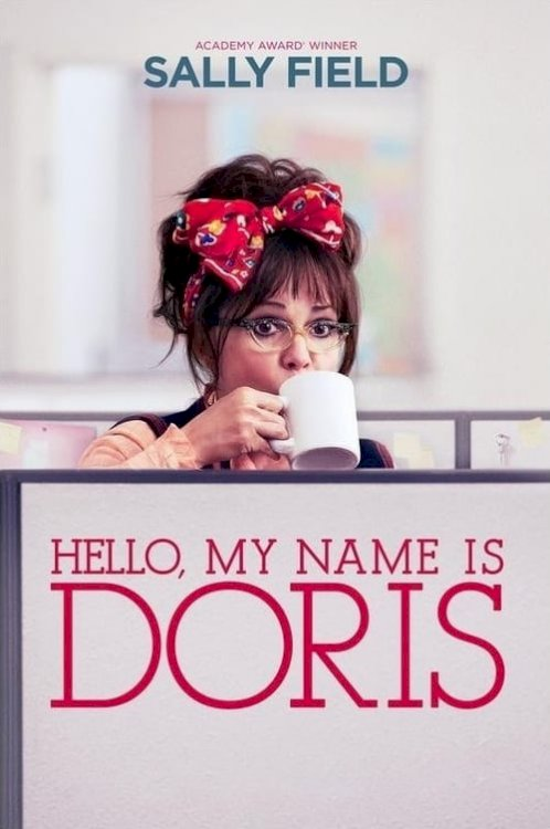 Hello, My Name Is Doris - Movie Poster