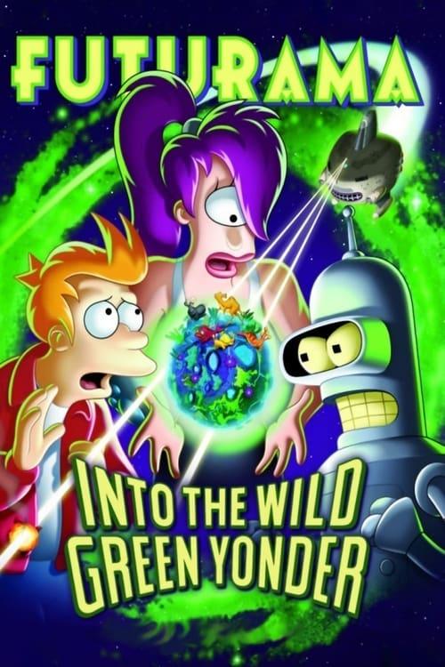 Futurama: Into the Wild Green Yonder - Movie Poster