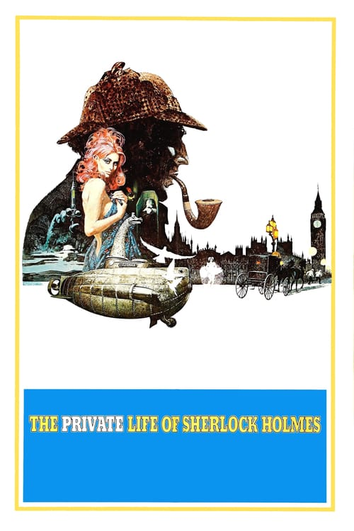 The Private Life of Sherlock Holmes - Movie Poster