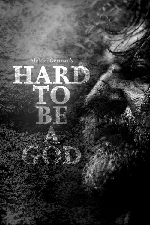 Hard to Be a God - Movie Poster