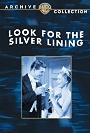 Look for the Silver Lining - Movie Poster