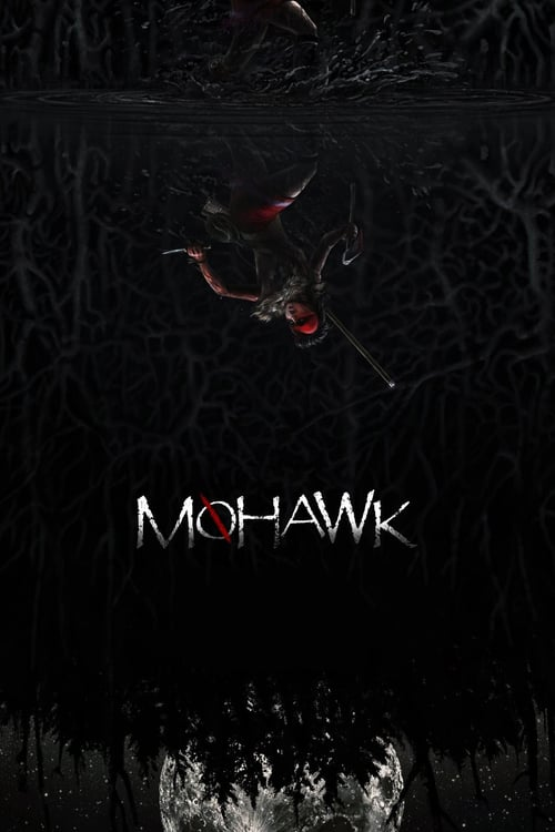 Mohawk - Movie Poster