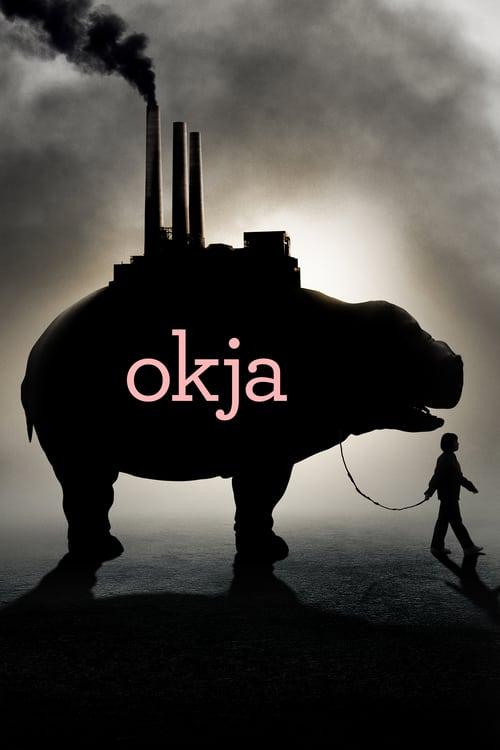 Okja - Movie Poster