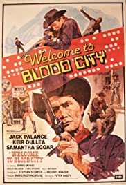 Welcome to Blood City - Movie Poster