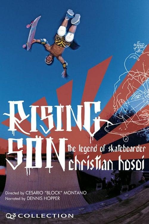 Rising Son: The Legend of Skateboarder Christian Hosoi - Movie Poster