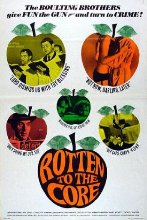 Rotten to the Core - Movie Poster